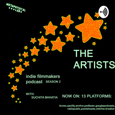 THE ARTISTS ( indie filmmakers podcast)