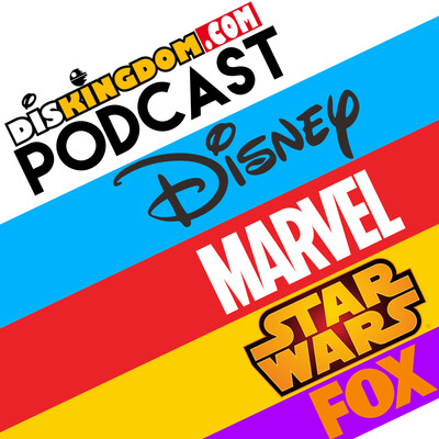 DisKingdom Podcast - Disney | Marvel | Star Wars