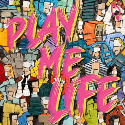 Play Me Life