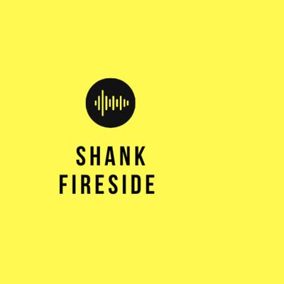 Shank Fireside