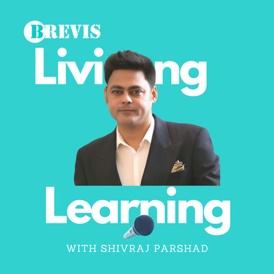 Brevis 'Living & Learning' Podcast
