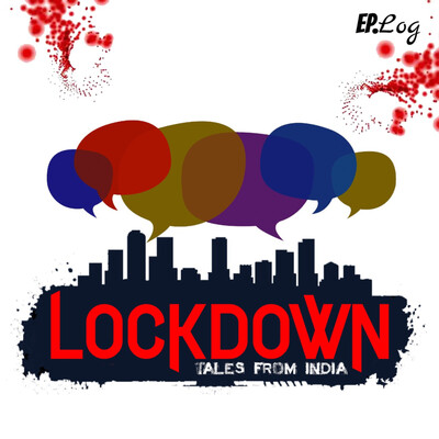 LOCKDOWN: Tales From India