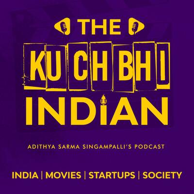 The Kuchbhi Indian